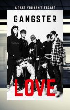 Gangster Love[Malay Fanfic] by NamMinieJams