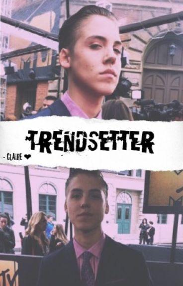 trendsetter ☹ matthew e.