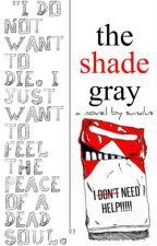 The Shade Gray by sundusyusuf