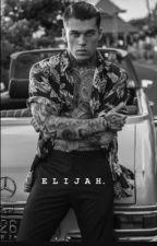 Elijah (Book 1 #WCFMM)  by BabyKlayy