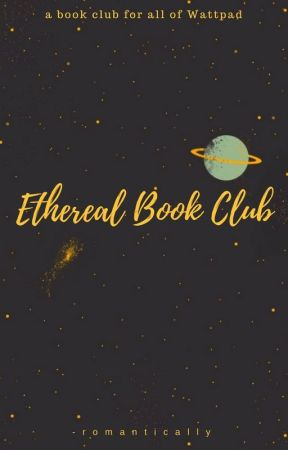 Ethereal Book Club by -romantically