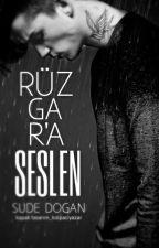 RÜZGAR'A SESLEN by Darksweett