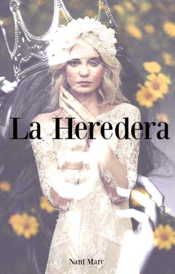 La Heredera ©