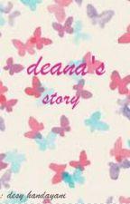 deana's story by desyhndy