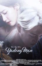 He is my yadong man by dita25