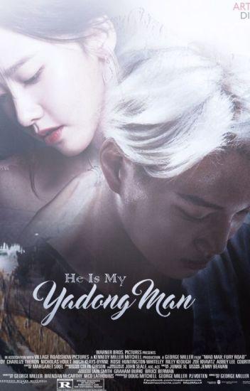 He is my yadong man