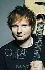 × Red Head | Ed Sheeran × by Klaudiaa0220