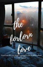 The Forlorn Love // Krishun by wyifanie