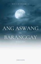 Ang Aswang sa Baranggay Maligaya [COMPLETED] by PaperOfChester