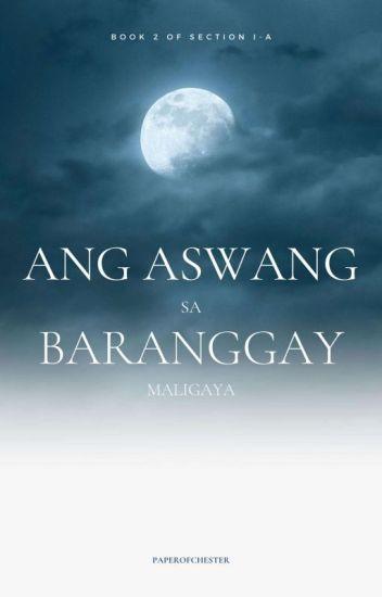Ang Aswang sa Baranggay Maligaya [COMPLETED]