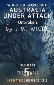 Australia Under Attack: Unbroken by 5thWaveMovie