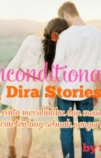 unconditionally (Dira story) by gembeng