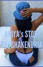 Aniya's Story by shakendria1