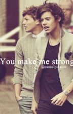 You make me strong | 1D {Larry ff}  by casualpotatoe