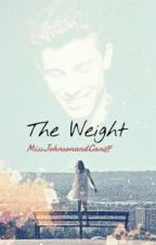 The Weight. //Shawn Mendes Fanfic by MissJohnsonandCaniff