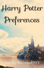Harry Potter Preferences by gameofsinners