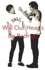 Will Our Hearts Be Racing ? (LS) by Living_for_4_idiots