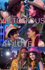 Victorious Love (VICTORiOUS ff) by xxlifeisadaydreamxx