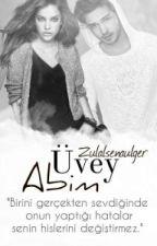 ÜVEY ABİM by zulalsenaulger