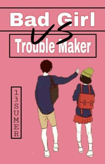 (Open PO 14 April-1 Mei 2017) Nerd Girl vs Trouble Maker