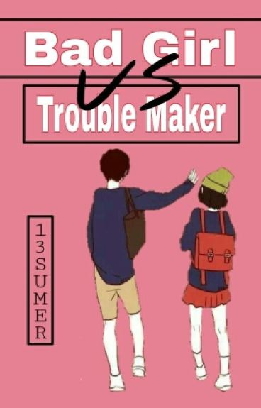 [Finish] Nerd Girl vs Troublemaker