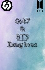 Got7 & BTS Imagines by GeminiHeol