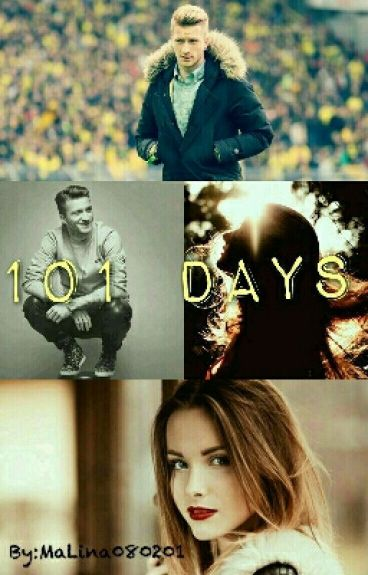 101 Days  {Marco Reus FF}