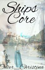 Ship's Core (CaptainSwan fanfic) {BEING EDITED} by Oncer_Christina