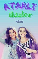 Atarlı İkizler (DÜZENLEMEDE!) by Rabia_Melissa