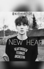 my new heart by kimhyerise