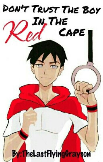 Don't Trust The Boy In The Red Cape (Young Justice)