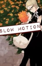 Slow Motion by Hasane_yomi