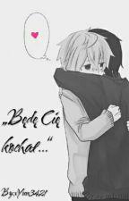 Będę Cię kochał (yaoi) by xAyatoTheFabx