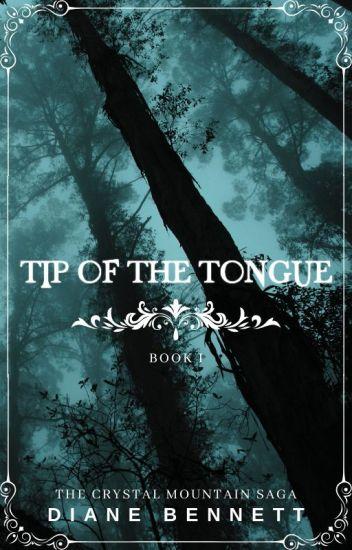 Tip of the Tongue [Book #1 - BoyxBoy]