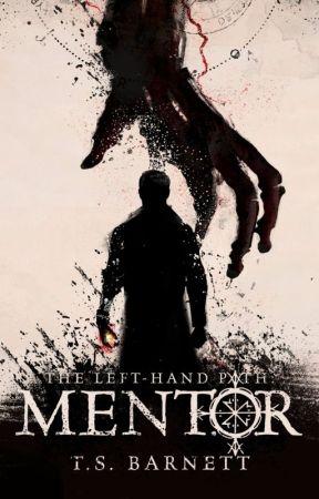 The Left-Hand Path: Mentor by TSBarnett