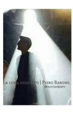 La luna hizo esto | Piero Barone. by ilsorrisodipiero