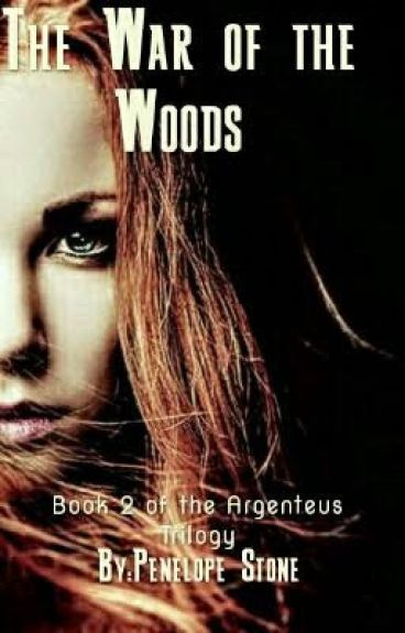 The War of The Woods (Book 2 of the Argenteus Trilogy)