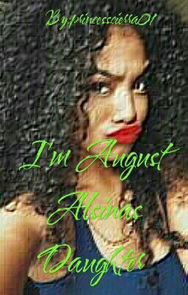 Im August Alsinas Daughter