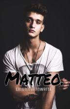 Matteo. (Boyxboy) by IJUSTL0VET0WRITE