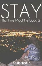 Stay |Coming soon| by inna813