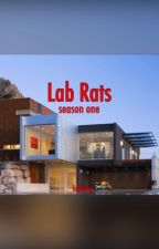 lab rats || season one by kellberg