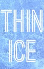 Thin Ice (Hernst) by UniqueTwists