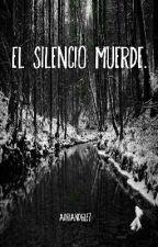 El silencio muerde. by adriandglez