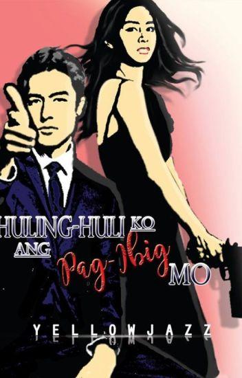 Huling-Huli Ko Ang Pag-Ibig Mo (PUBLISHED)