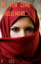 Mi vida como musulmana... by HIIMYOLOL