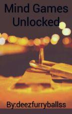 Mind Games Unlocked by deezfurryballss