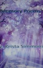 Memory Poems by KristaSimmons