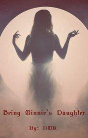 Being Minnie's Daughter by stardancer2598