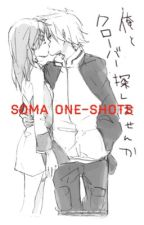 Soma One-Shots                                                                       ||slowish updates|| by Whispi