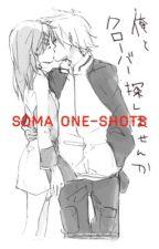 Soma One-Shots                                                                       ||slowish updates|| by Whispi